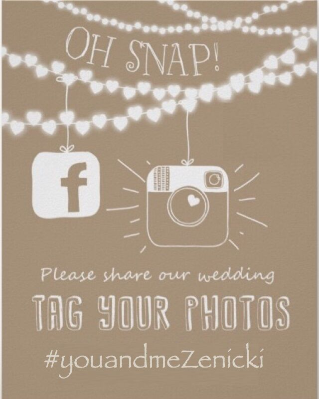 During The Reception Share Our Wedding By Sharing Your Photos With Us On Facebook And Instagram Using Hashtag YouandmeZenicki Or Email Them To