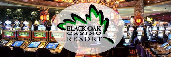 Black oaks casino slot tournament casinos